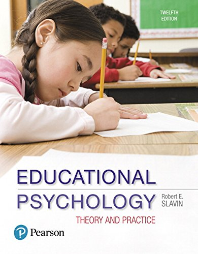 Educational Psychology: Theory and Practice with MyLab Education with Enhanced Pearson eText, Loose-Leaf Version -- Acce