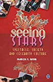 Image of Seeing Stars: Spectacle, Society and Celebrity Culture