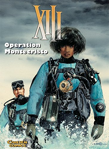 XIII, Band 16: Operation Montecristo