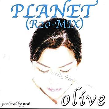 PLANET (R20 RE-MIX)