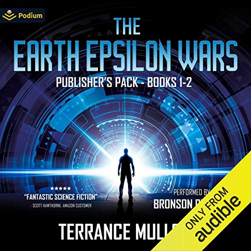 The Earth Epsilon Wars: Publisher's Pack Audiobook By Terrance Mulloy cover art