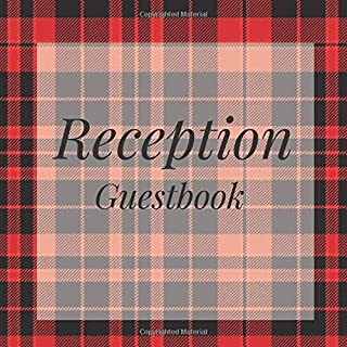 Reception Guestbook: Red Tartan Scottish Lumberjack Birthday Party Anniversary Wedding Birthday Memorial Farewell Graduation Baby Shower Bridal ... Space/Milestone Keepsake Special Memories