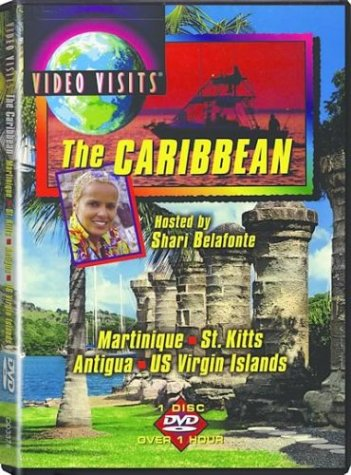 Video Visits: The Caribbean - Martinique, St. Kitts, Antigua, US Virgin Islands