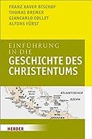 Einfuhrung in die Geschichte des Christentums by Unknown(2013-12)
