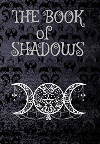 Book Of Shadows: Blank Lined Notebook   Empty Grimoire Journal for Women & Men   Triple Goddess Black Cover   Witch Wiccan Supplies and Tools Spellbook (7'x10', Wide Ruled, 110 Pages)