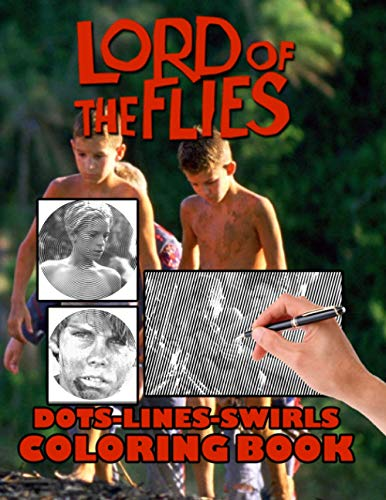 Lord Of The Flies Dots Lines Swirls Coloring Book: Lord Of The Flies Stress-Relief Adult Swirls-Dots-Diagonal Activity Books For Women And Men