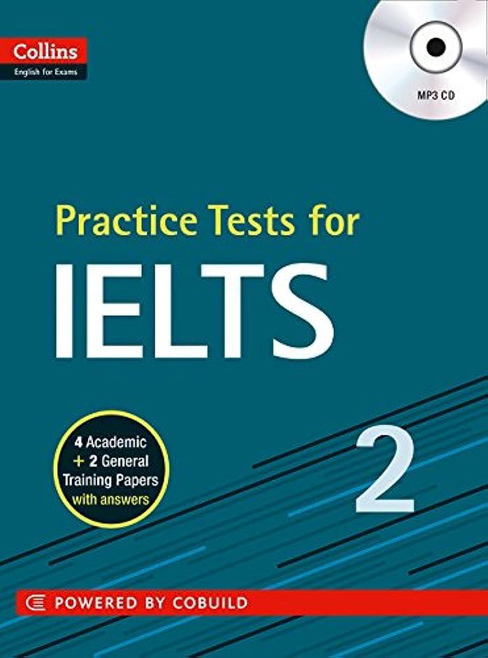 疑問に思うスクリーチ機関Practice Tests for Ielts 2 (Collins English for IELTS)