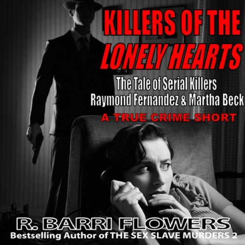 Killers of the Lonely Hearts audiobook cover art
