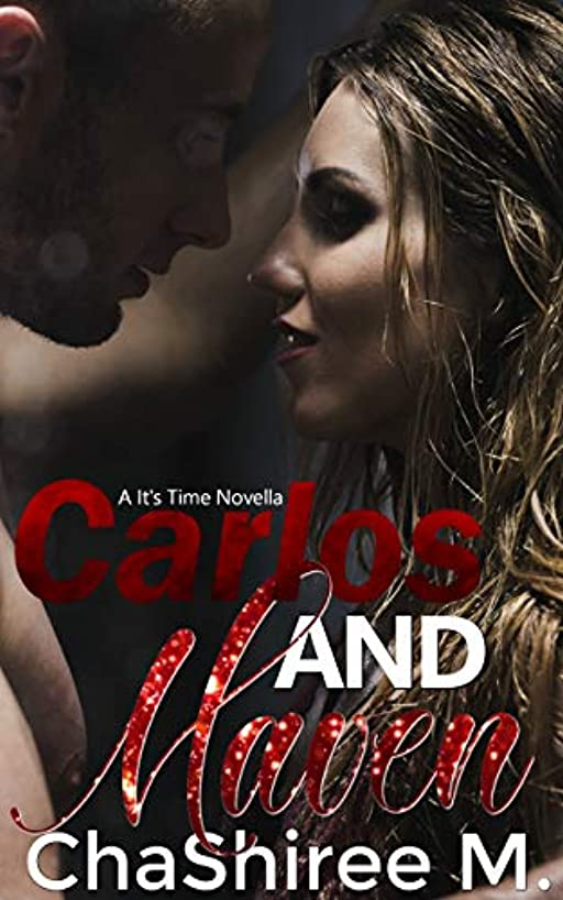 Carlos and Maven (It's Time Book 1)