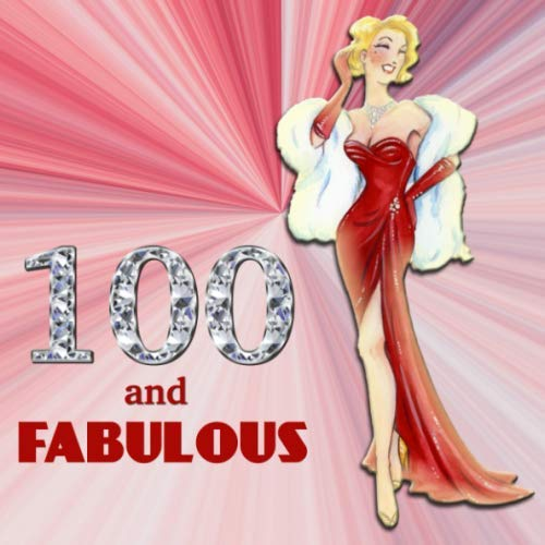 100 and Fabulous: Retro Blonde Bombshell Design 100th Birthday Guest Book for Women - Red & Diamond Sign In Book - Vintage Style Hundredth Bday Party ... Name and Address - Square Size  8.25 x 8.25