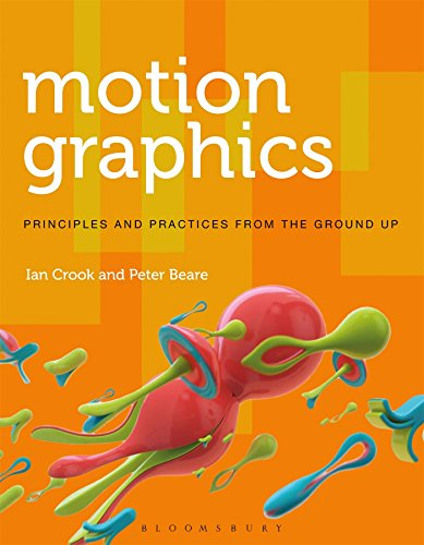 Motion Graphics: Principles and Practices from the Ground Up (Required Reading Range, 58)