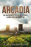 Arcadia: El infierno está al otro lado de la puerta (Kepler 22B)