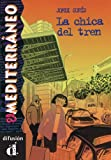 La chica del tren (El Mediterráneo)