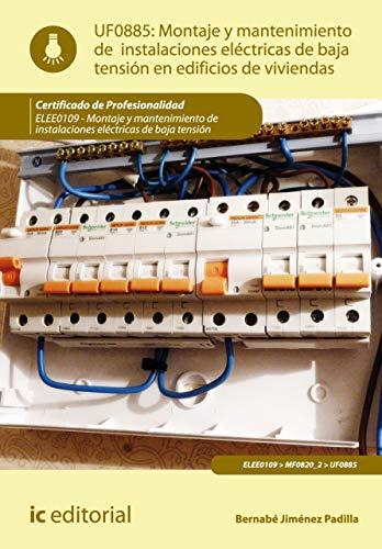 Montaje y mantenimiento de instalaciones eléctricas de baja tensión en edificios de...