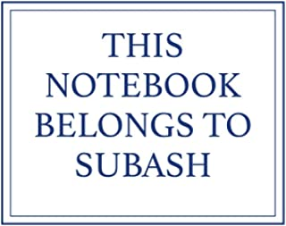This Notebook Belongs to Subash