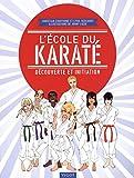L'école du karaté - Découverte et initiation