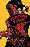 Sukeban Turbo : Sisterhood (Comics) (French Edition)