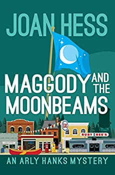 Maggody and the Moonbeams  The Arly Hanks Mysteries Book 13