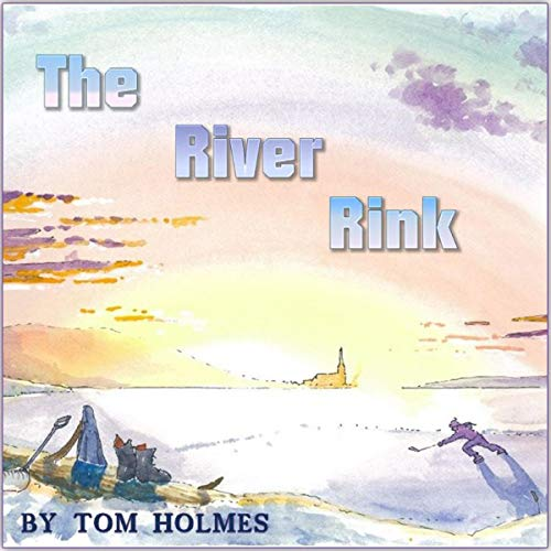 The River Rink audiobook cover art