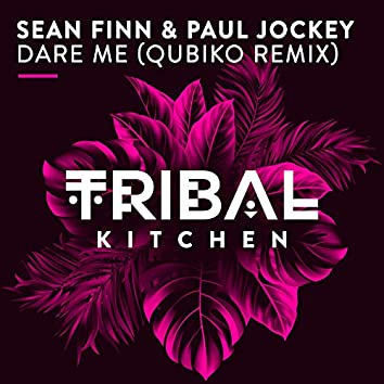 Dare Me (Qubiko Remix)