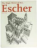 The Magic Mirror of M. C. Escher / Bruno Ernst