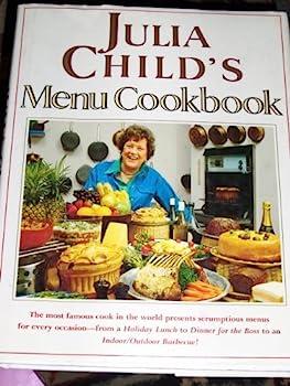 Julia Child's Menu Cookbook 0517064855 Book Cover