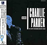 Bird:the Savoy Recordings - Charlie Parker [Papersleeve]