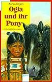 Ogla und ihr Pony