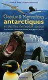 Oiseaux et Mammifères antarctiques et des îles de l'océan austral - Terres australes et antarctiques françaises et îles Malouines incluses