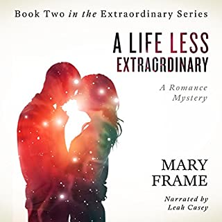 A Life Less Extraordinary audiobook cover art