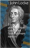 Essai philosophique concernant l'entendement humain - Format Kindle - 1,73 €