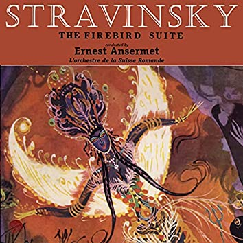 Stravinsky: The Firebird (L'oiseau de feu) - The Complete Ballet (Remastered)