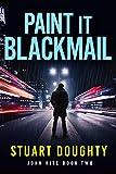 Paint It Blackmail (John Kite Book 2)