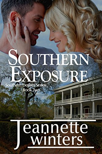 Southern Exposure (Southern Desires Series Book 2)