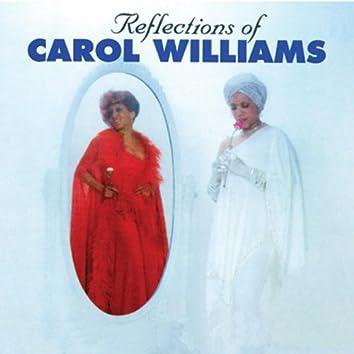 Reflections Of Carol Williams