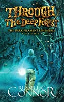 Through the Deep Forest (The Dark Filament Ephemeris)