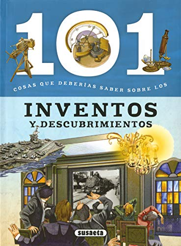 Inventos y descubrimientos (101 cosas que deberías saber sobre)