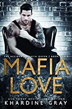Mafia Love (The Accidental Mafia Queen Book 3)