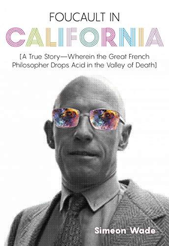 Wade, S: Foucault in California
