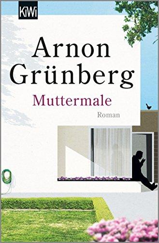Buchseite und Rezensionen zu 'Muttermale: Roman' von Arnon Grünberg