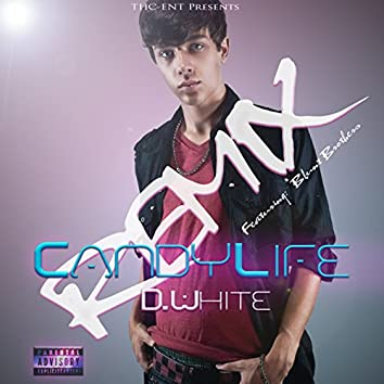 Candy Life (Remix) [feat. Blunt Brothers] - Single