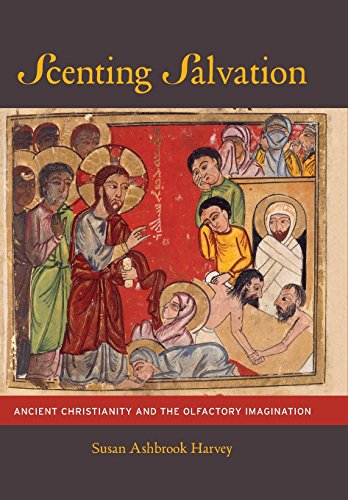 Scenting Salvation: Ancient Christianity and the Olfactory Imagination (Volume 42)