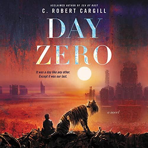 Day Zero Audiobook By C. Robert Cargill cover art