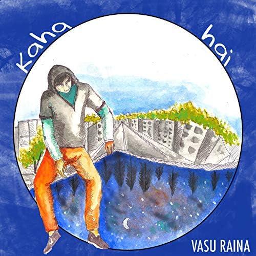 Vasu Raina