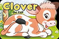 Clover the Calf (Playtime Board Storybook)