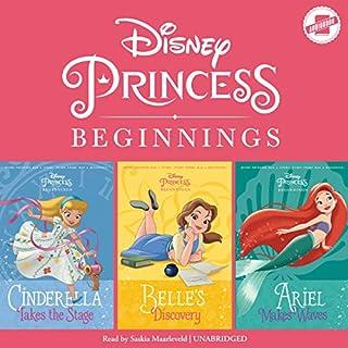 Disney Princess Beginnings: Cinderella, Belle & Ariel cover art