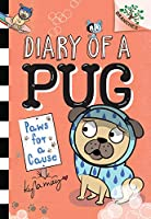 Paws for a Cause (Diary of a Pug: Scholastic Branches)
