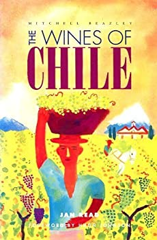 The Wines of Chile 1857323300 Book Cover