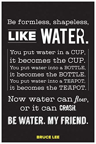 Inephos Bruce Lee - Be Like Water Inspirational Poster Print (Size: 24 inch X 36 inch, Large, Laminated Vinyl Print)