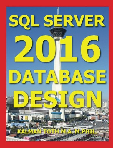 SQL Server 2016 Database Design